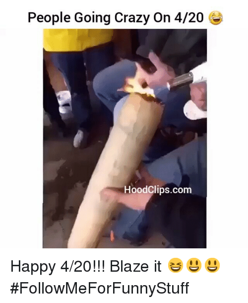 4:20: People Going Crazy On 4/20  Hood Clips.com Happy 4-20!!! Blaze it 😆😃😃-FollowMeForFunnyStuff
