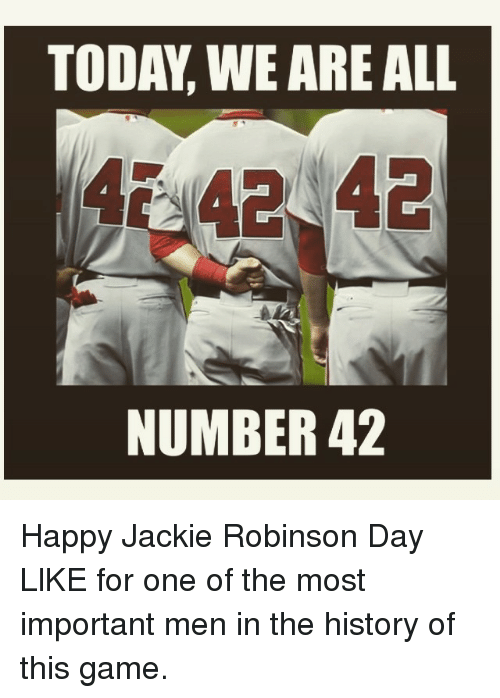 Mlb, Game, and Games: TODA,WE ARE ALL  4 42 42  NUMBER 42 Happy Jackie Robinson Day-LlKE for one of the most important men in the history of this game.