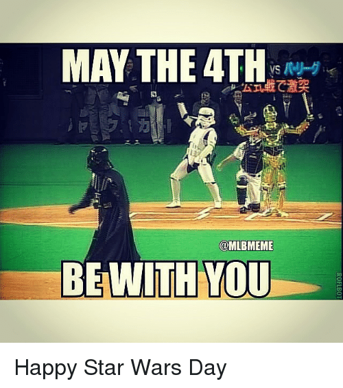 May The 4th Be With You Meme: 25+ Best Memes About May The 4th
