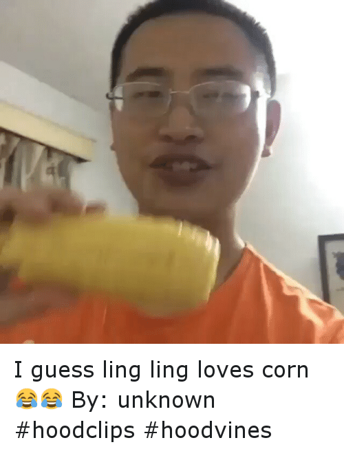 ling ling: I guess ling ling loves corn😂😂-By: unknown-hoodclips hoodvines