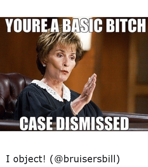 Youre A Basic Bitch
