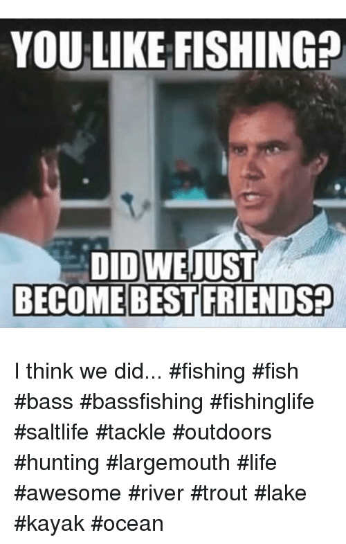 Instagram I think we did fishing fish 030c92 you like fishing did we just become best friends? i think we did