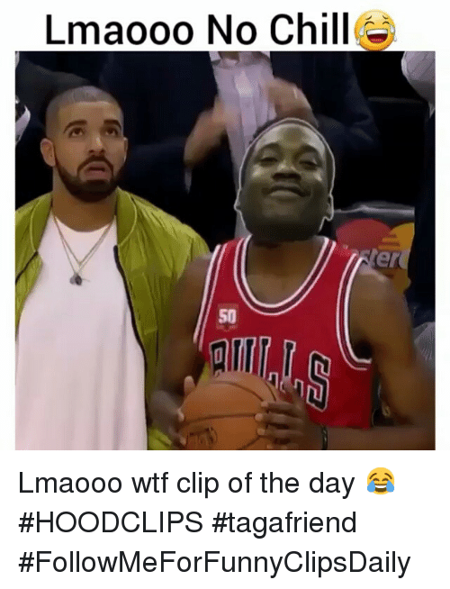 Chill, Funny, and No Chill: Lmaooo No Chill  er Lmaooo wtf clip of the day 😂-HOODCLIPS tagafriend -FollowMeForFunnyClipsDaily