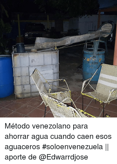 Funny espanol memes of 2016 on sizzle and me gusta for Metodos para ahorrar agua