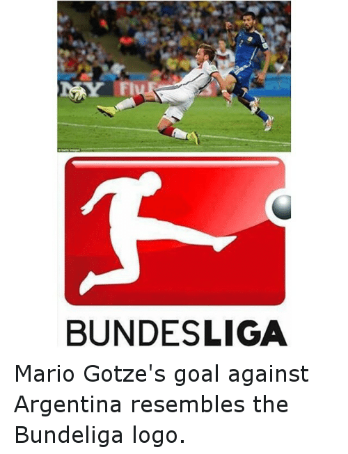 Logos: MAY FIUR  BUNDESLIGA Mario Gotze's goal against Argentina resembles the Bundeliga logo.