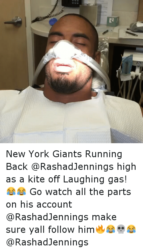 Funny, New York, and New York Giants: K4 New York Giants Running Back @RashadJennings high as a kite off Laughing gas! 😂😂 Go watch all the parts on his account @RashadJennings make sure yall follow him🔥😂💀😂-@RashadJennings