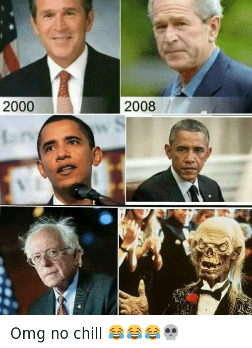 Bernie Sanders, Chill, and George W. Bush: Omg no chill 😂😂😂💀