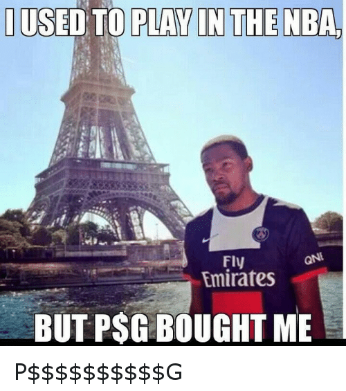 NBA: IUSED TO PLAY IN THE NBA  Fly  Emirates  BUT PSG BOUGHT ME P$$$$$$$$$$G