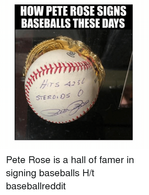 Baseball, Mlb, and Rose: HOW PETE ROSE SIGNS  BASEBALLS THESE DAYS  STERO, os O Pete Rose is a hall of famer in signing baseballs-H-t baseballreddit