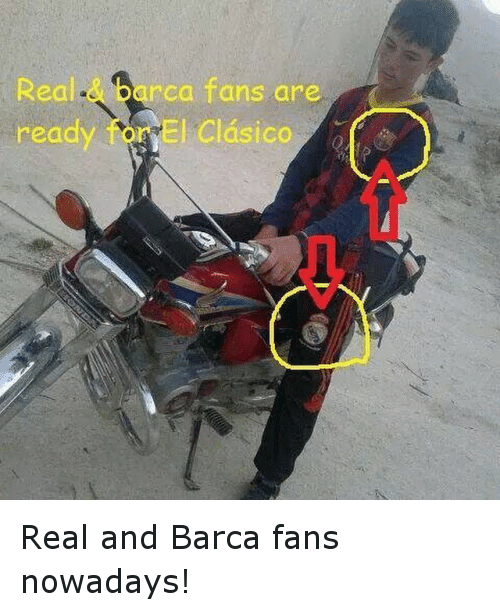 rca: Real  read  rca fans are  cryE clasico Real and Barca fans nowadays!