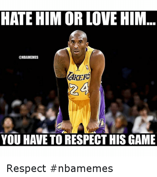 Basketball, Love, and Nba: HATE HIM OR LOVE HIM  @NBAMEMES  ZA  YOU HAVE TO RESPECT HIS GAME Respect nbamemes