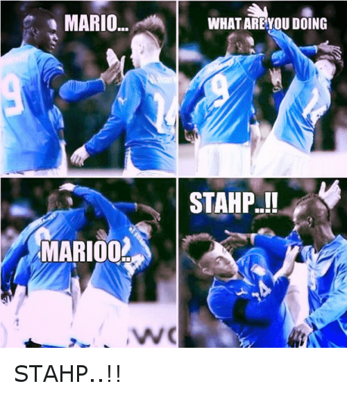 What Are You Doing Stahp: MARIO  MARI002  WHAT ARE YOU DOING STAHP..!!
