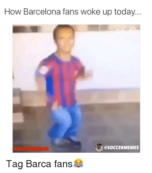 Barcelona, Soccer, and Sports: How Barcelona fans woke up today..  @SOCCERMEMES Tag Barca fans😂