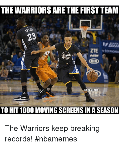 Basketball, Nba, and Sports: THE WARRIORS ARE THE FIRST TEAM  SEEN  30  @NBAMEMES  TO HIT1000 MOVING SCREENSIN A SEASON The Warriors keep breaking records! nbamemes
