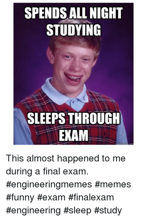 Funny Memes For Finals : Best memes about engineering finals meme and