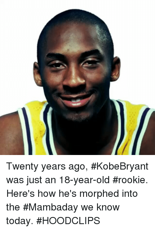 SIZZLE: Twenty years ago, KobeBryant was just an 18-year-old rookie. Here's how he's morphed into the Mambaday we know today. HOODCLIPS