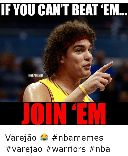 Basketball, Golden State Warriors, and Nba: If you can't beat 'em... join 'em Varejão 😂 nbamemes varejao warriors nba