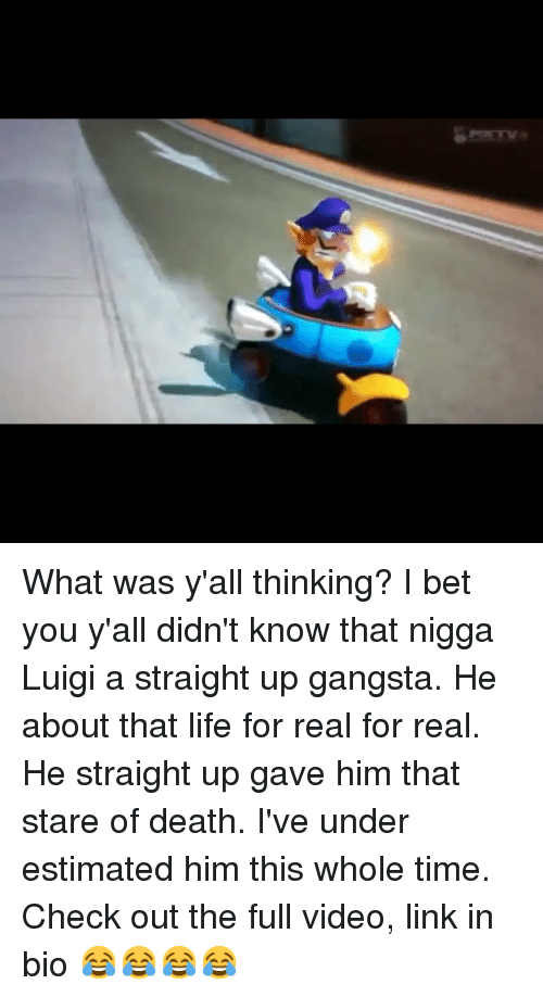 Funny: What was y'all thinking? I bet you y'all didn't know that nigga Luigi a straight up gangsta. He about that life for real for real. He straight up gave him that stare of death. I've under estimated him this whole time. Check out the full video, link in bio 😂😂😂😂