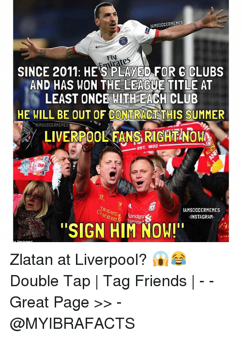 Instagram Zlatan at Liverpool Double Tap efd2bb 🔥 25 best memes about liverpool f c , club, summer, and