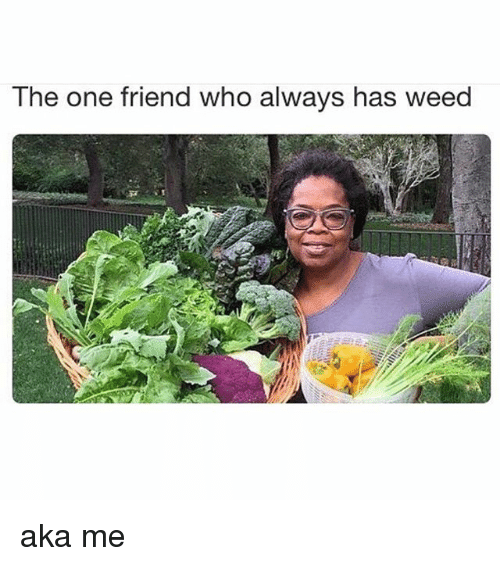 how to ask a friend for weed