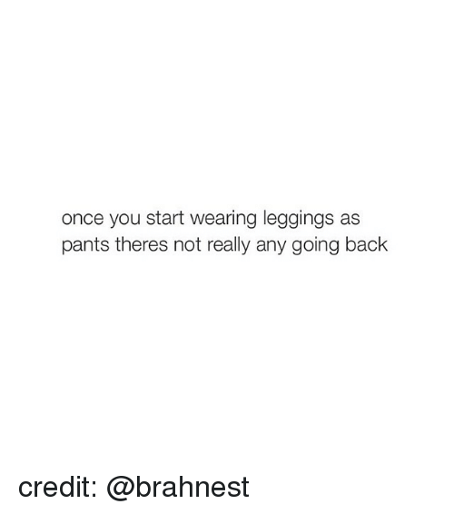 Leggings As Pants: once you start wearing leggings as  pants theres not really any going back credit: @brahnest