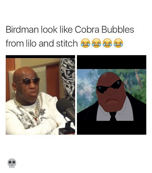 Birdman, Funny, and Memes: Birdman look like Cobra Bubbles  from lilo and stitch 💀