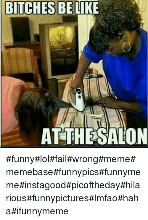 Have Funny instagram bitches be like share your