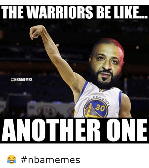 Another One, Another One, and Basketball: THE WARRIORS BE LIKE.. ANOTHER ONE 😂 nbamemes