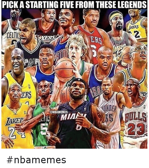 Basketball, Kobe Bryant, and LeBron James: PICK A STARTING FIVE FROM THESE LEGENDS nbamemes
