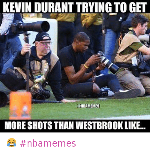 Basketball, Kevin Durant, and Russell Westbrook: @nbamemes  Kevin Durant trying to get more shots than Westbrook like... 😂 nbamemes