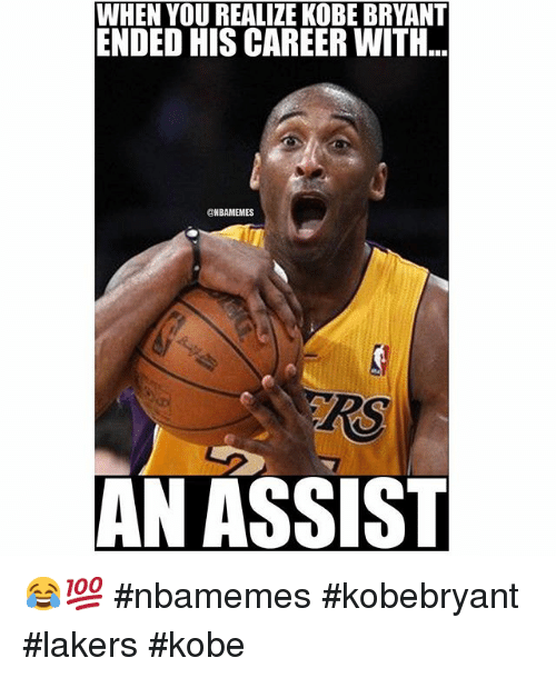 Basketball, Kobe Bryant, and Nba: WHEN YOU REALIZE KOBE BRYANT  ENDED HIS CAREER WITH  @NBAMEMES  AN ASSIST 😂💯 nbamemes kobebryant lakers kobe