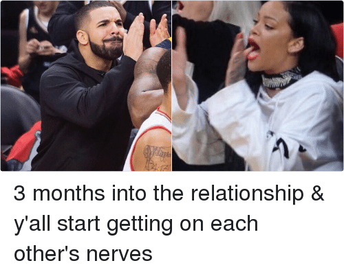 3 and a half month relationship