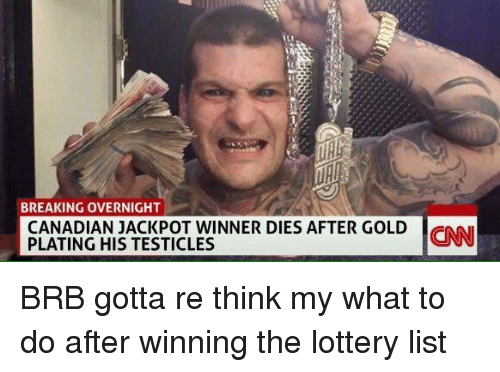 Twitter BRB gotta re think my what 33c280 breaking overnight canadian jackpot winner dies after gold cnn
