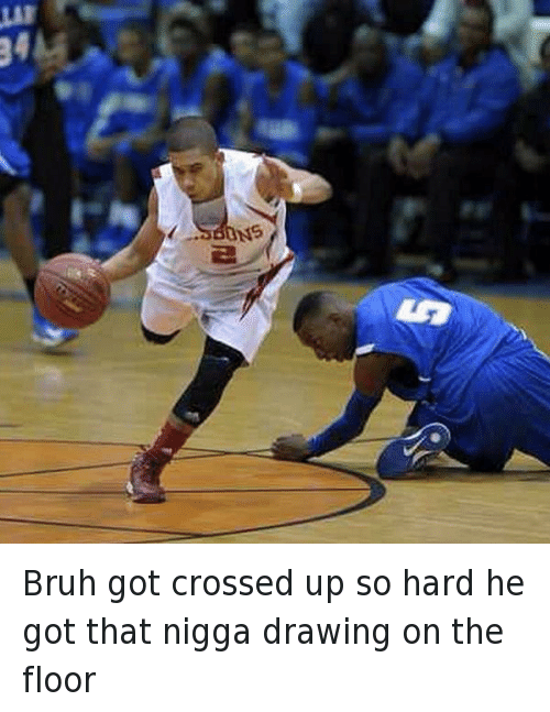 Basketball, Bruh, and Funny Jokes: Bruh got crossed up so hard he got that nigga drawing on the floor