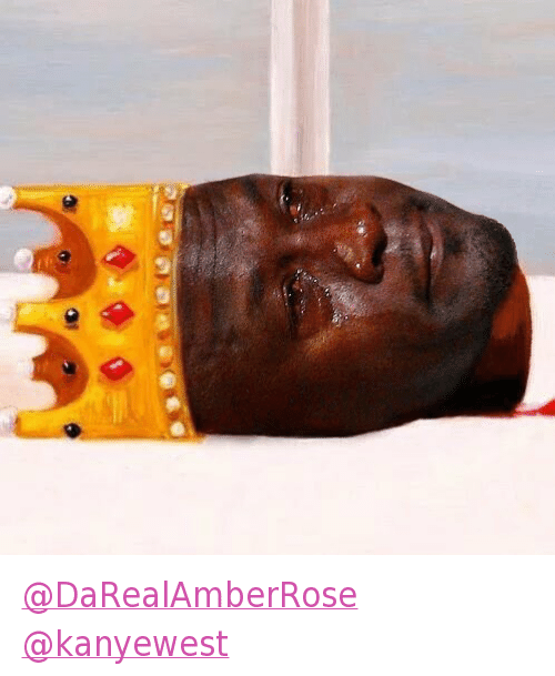 Amber Rose, Kanye, and Michael Jordan Crying: @HollidAyBayBay  @DaRealAmberRose @kanyewest @DaRealAmberRose @kanyewest