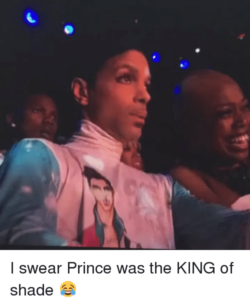 Funny, Prince, and Shade: I swear Prince was the KING of shade 😂