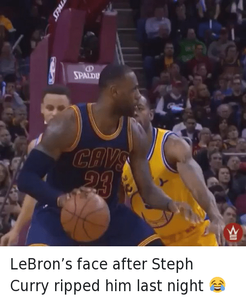 Funny, Hood Shit, and Lebron: SPALDU LeBron's face after Steph Curry ripped him last night 😂