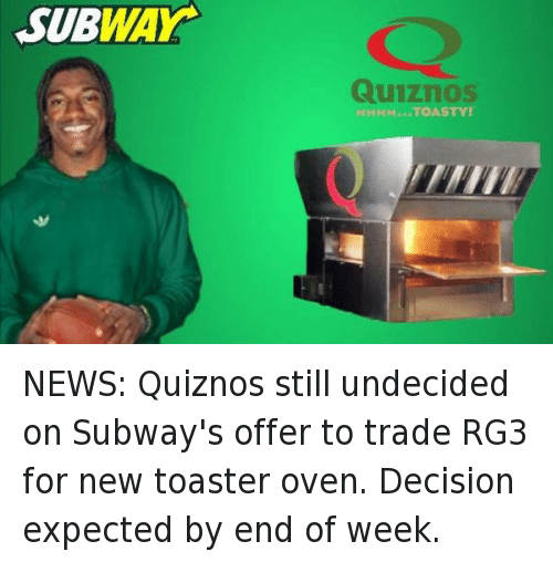 Quiznos Funny Meme : Funny nfl and rg memes of on sizzle