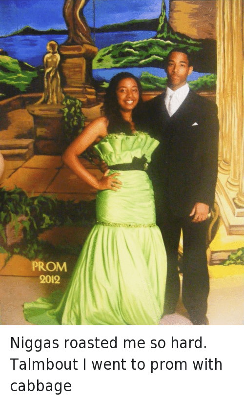 Clothes, Lmao, and Roast: Niggas roasted me so hard. Talmbout I went to prom with cabbage