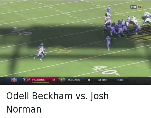 Funny, Josh Norman, and Nfl: TA FALCONS  o JAGUARS  o 1st QTR  13.03  FOX  NFL Odell Beckham vs. Josh Norman