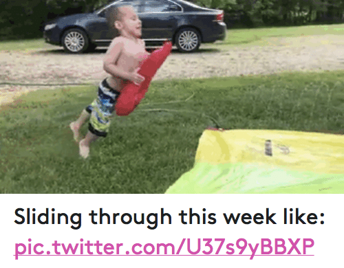 Funny, Through, and  Week: file Sliding through this week like: