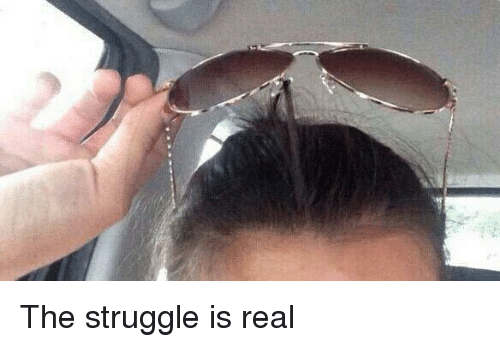 Twitter The struggle is real 10bcfd the struggle is real funny meme on sizzle,The Struggle Is Real Meme