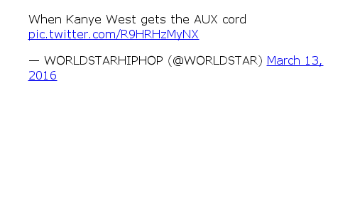 Funny, Kanye, and Hood Shit: When Kanye West gets the AUX cord
