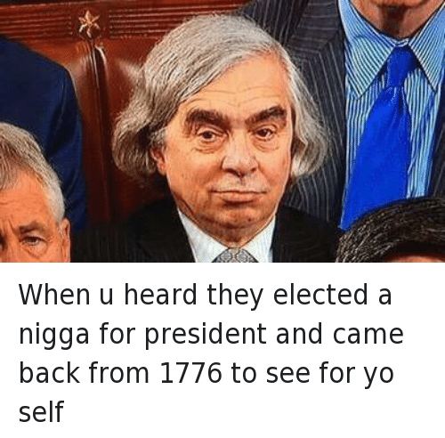 Benjamin Franklin, Doppelganger, and Ernest Moniz: @Echecrates  When u heard they elected a nigga for president and came back from 1776 to see for yo self When u heard they elected a nigga for president and came back from 1776 to see for yo self