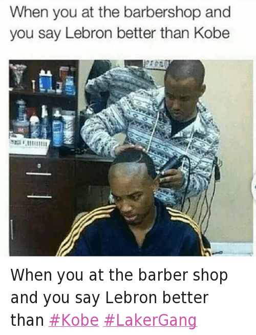 Barbershop Memes : Barber, Barbershop, and Basketball: When you at the barber shop and ...