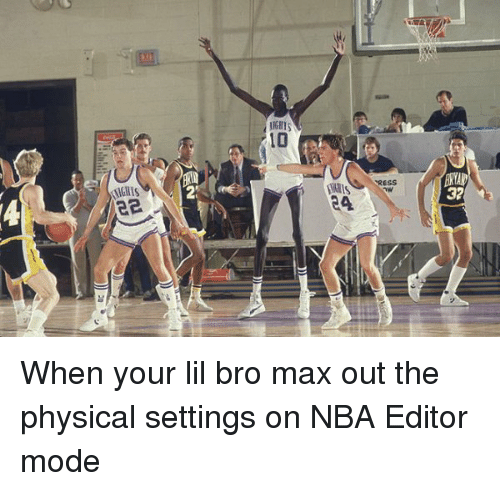 Basketball, Funny Jokes, and Nba: When your lil bro max out the physical settings on NBA Editor mode