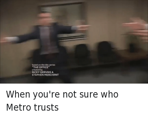 Andy Bernard, Ed Helms, and Metro Boomin: @UrbanCraziness  When you're not sure who Metro trusts When you're not sure who Metro trusts