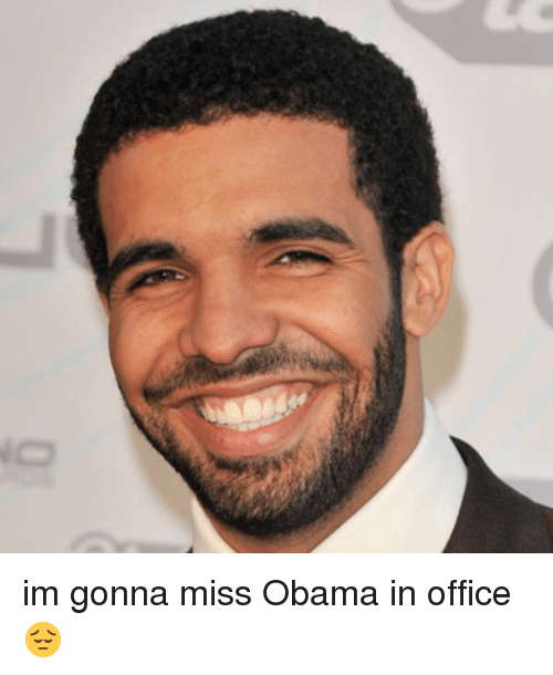 Funny, Obama, and Office: O im gonna miss Obama in office 😔