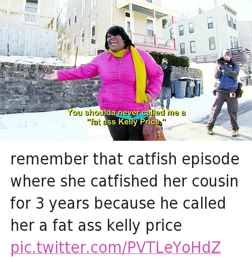 you have a fat ass
