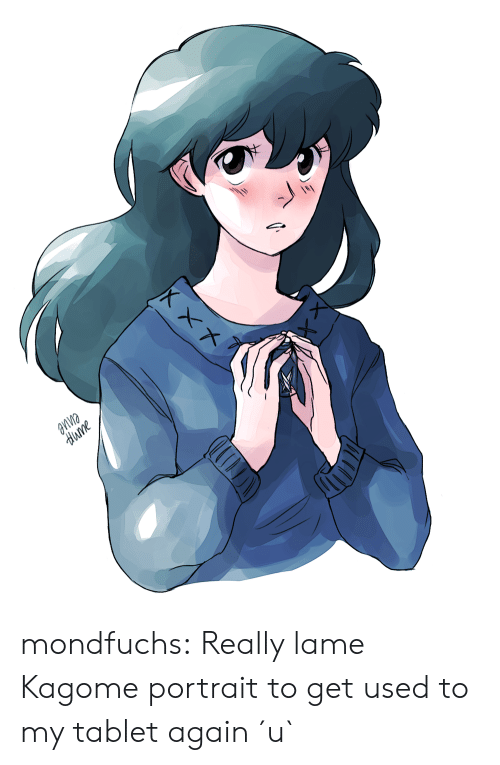 Tablet: aпne  dиme mondfuchs:  Really lame Kagome portrait to get used to my tablet again ´u`